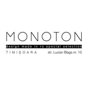 Monoton Timisoara